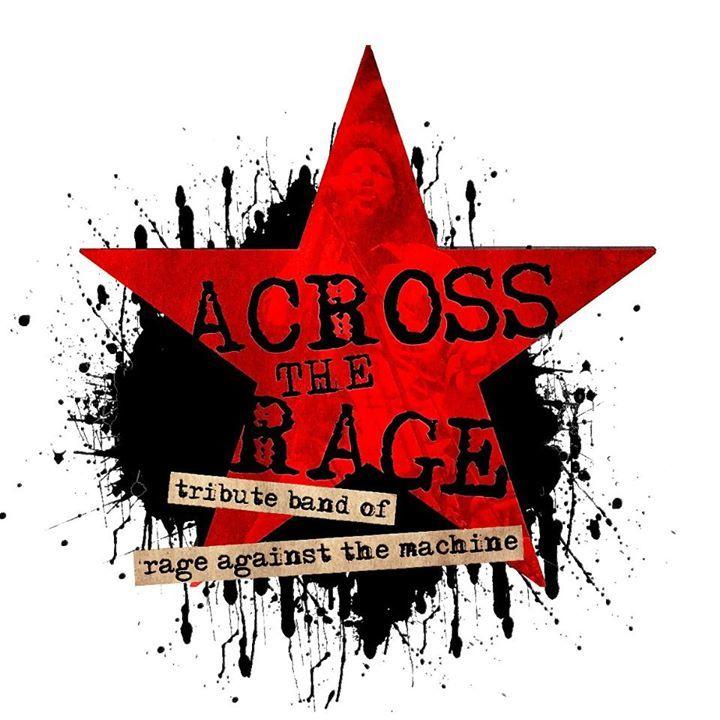 Across The Rage Tour Dates
