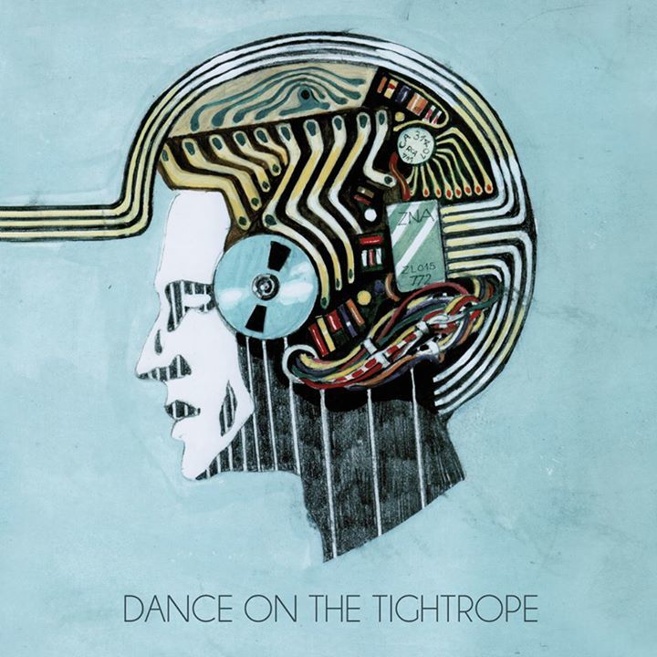 Dance On The Tightrope Tour Dates