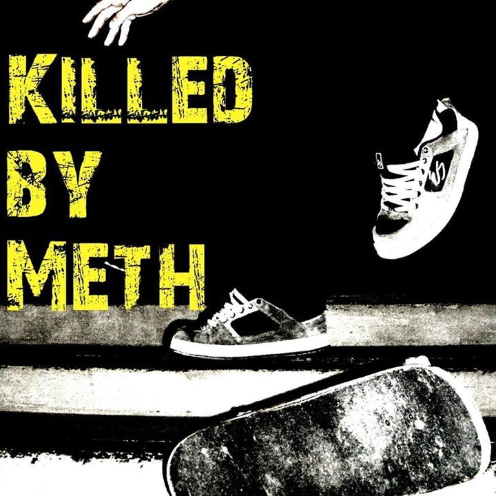 Killed By meth Records Tour Dates