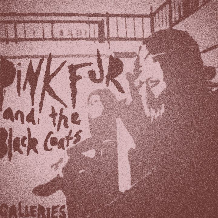 Pink fur and the black coats Tour Dates