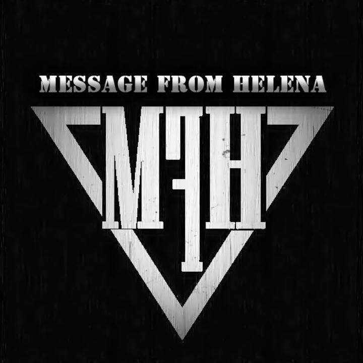 Message From Helena (M.F.H) Tour Dates