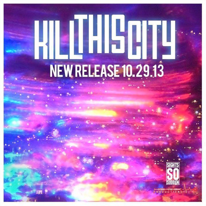 Kill This City Tour Dates