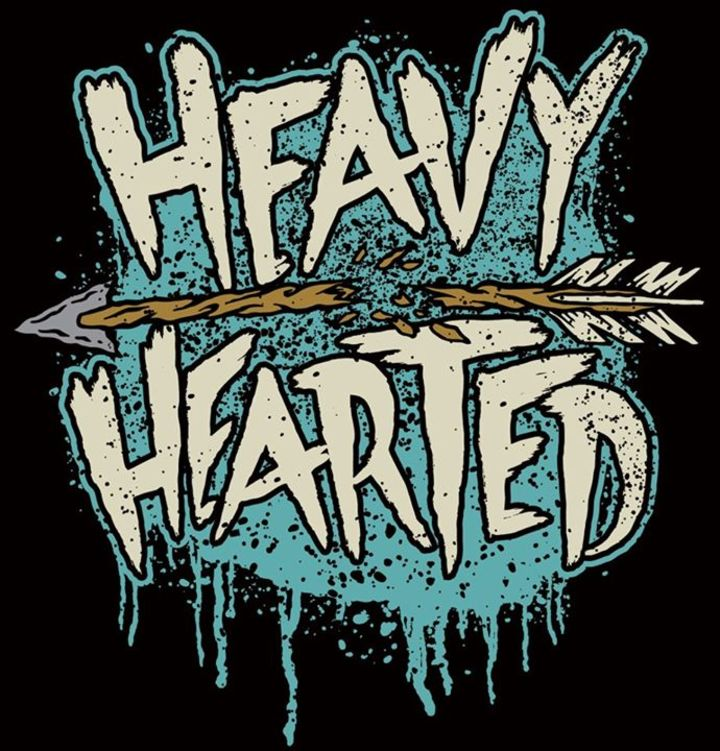 Heavy Hearted Tour Dates
