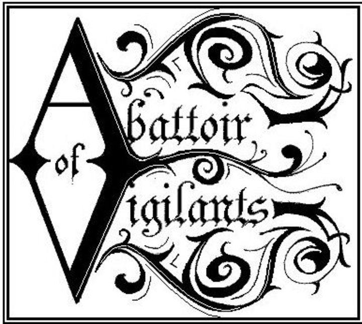 Abattoir Of Vigilants Tour Dates