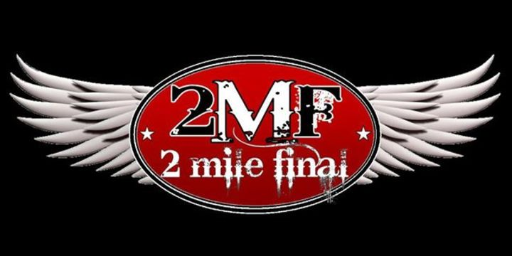 2 Mile Final Tour Dates