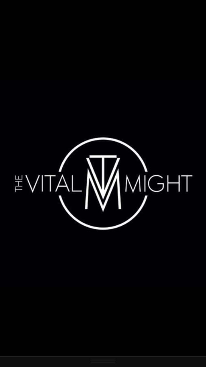 The Vital Might Tour Dates
