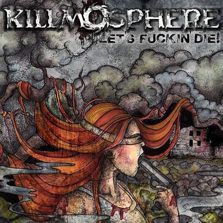 Killmosphere Tour Dates