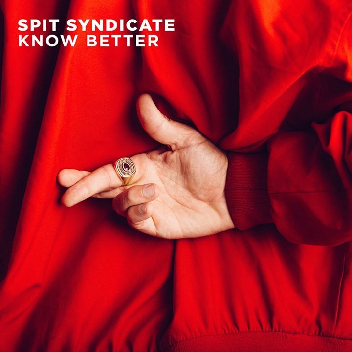 SPIT SYNDICATE Tour Dates