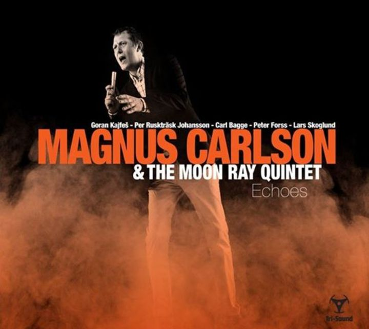 Magnus Carlson & The Moon Ray Quintet Tour Dates
