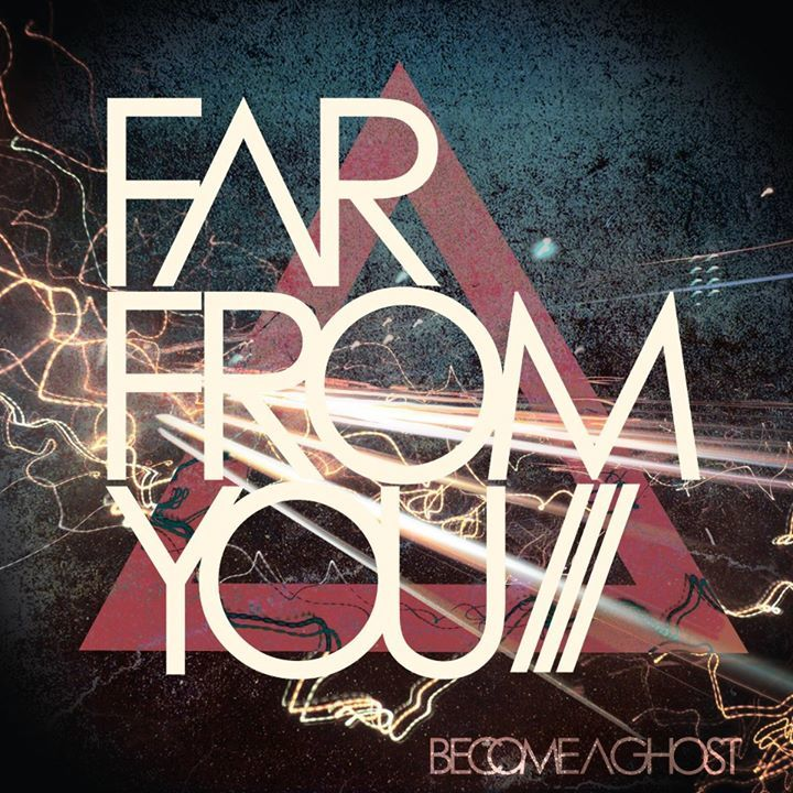 Far From You Tour Dates