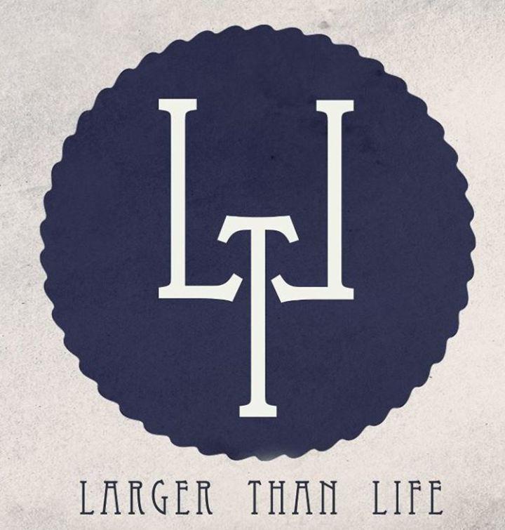 Larger Than Life Tour Dates