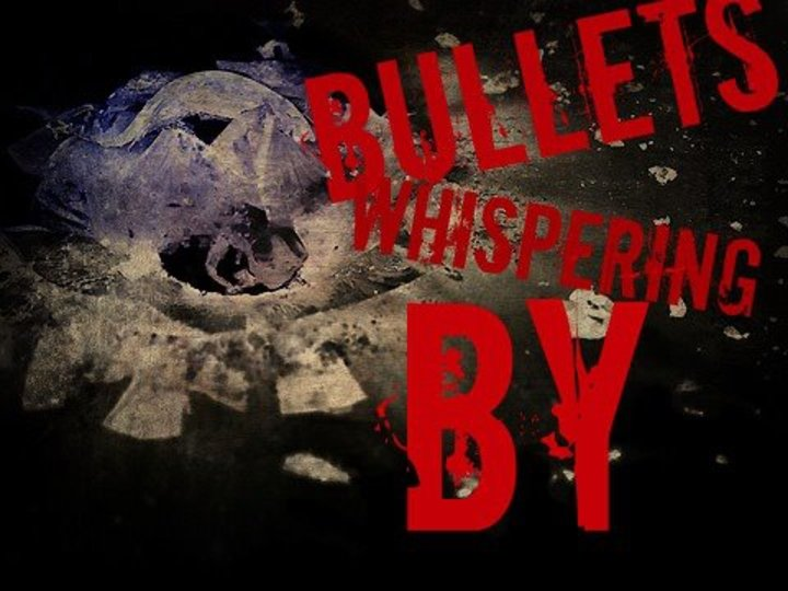 Bullets Whispering By Tour Dates