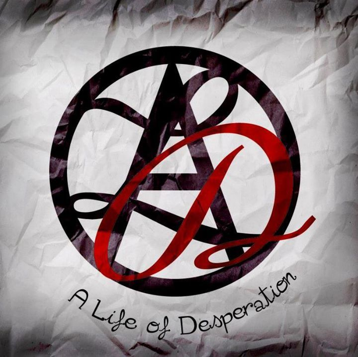 A Life of Desperation Tour Dates