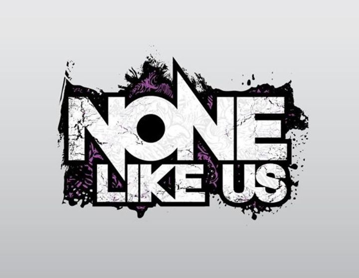None Like Us Tour Dates