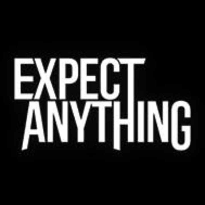 Expect anything Tour Dates