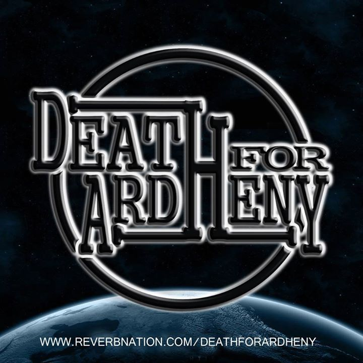 Death For Ardheny Tour Dates