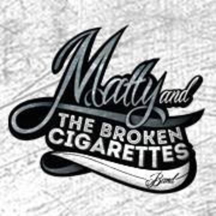Matty & The Broken Cigarettes Band Tour Dates