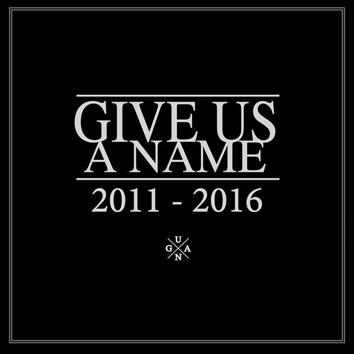 Give Us A Name Tour Dates