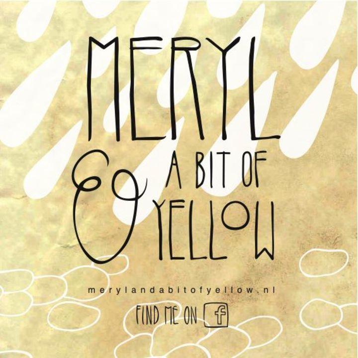 Meryl & A Bit Of Yellow Tour Dates