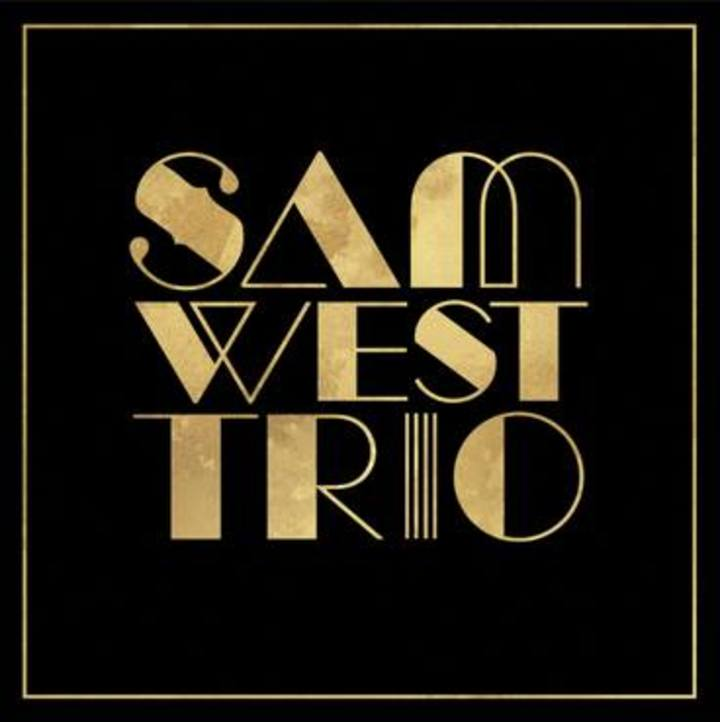 Sam West Trio Tour Dates