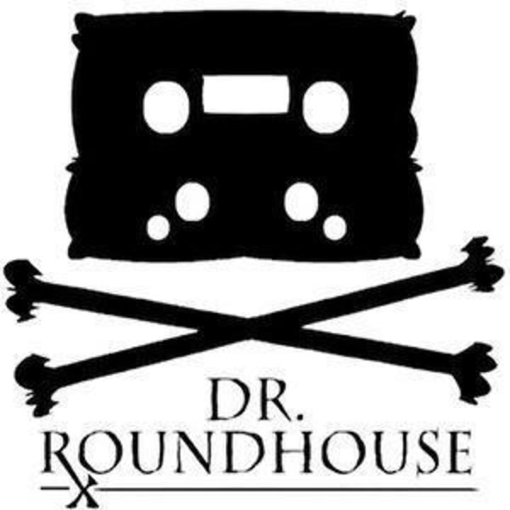 Dr. Roundhouse Tour Dates