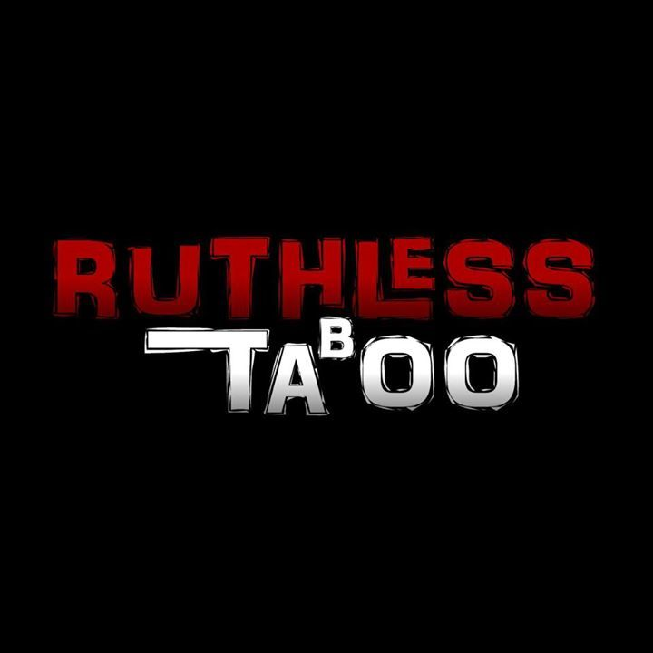 Ruthless Taboo Tour Dates