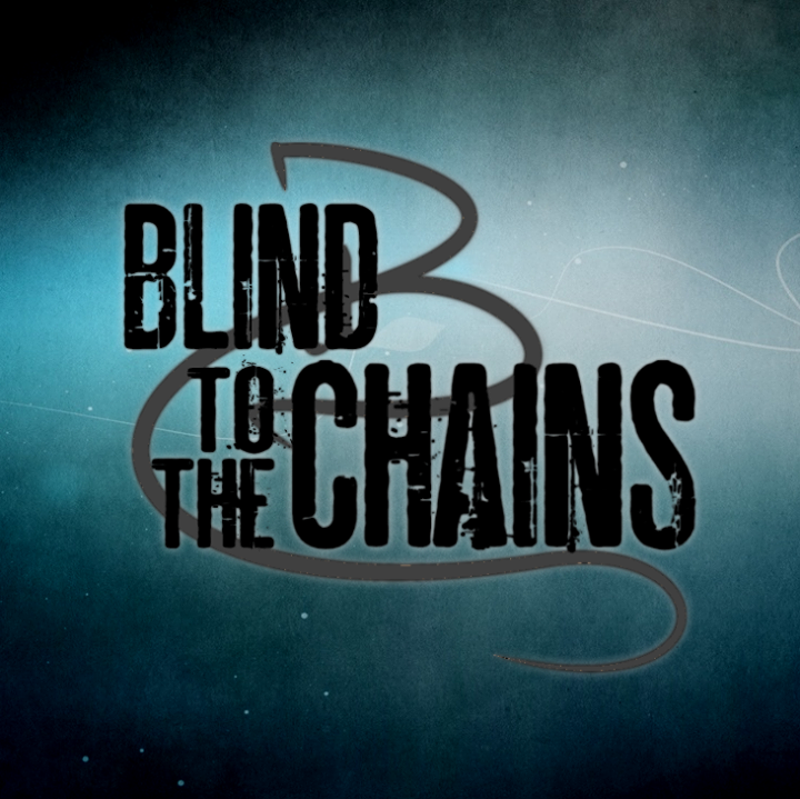 Blind to the chains Tour Dates