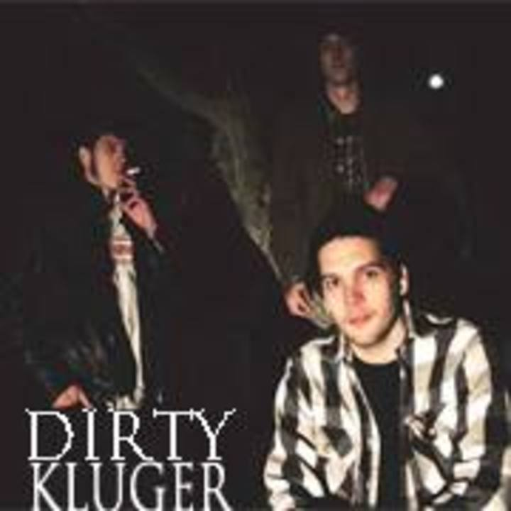 Dirty Kluger Tour Dates