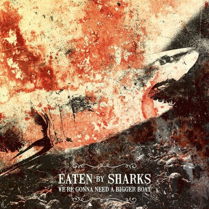 Eaten By Sharks Tour Dates