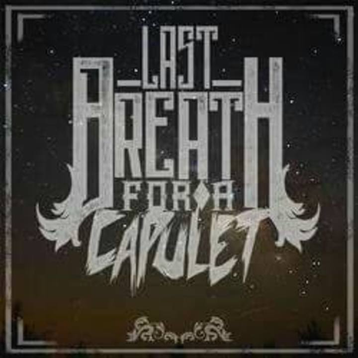 Last Breath For A Capulet Tour Dates
