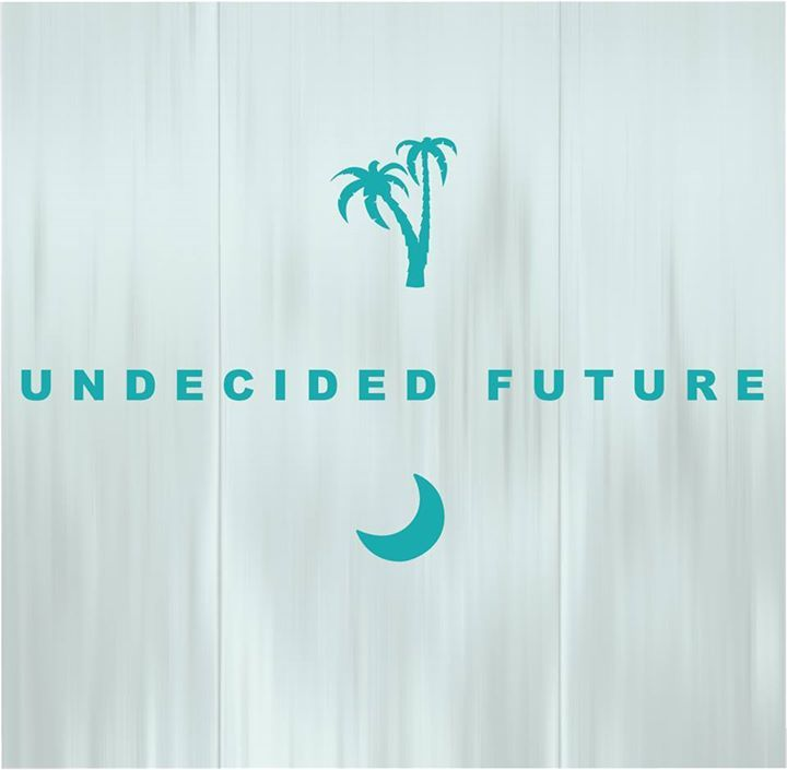 Undecided Future Tour Dates