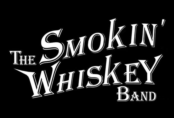 The Smokin' Whiskey Band Tour Dates