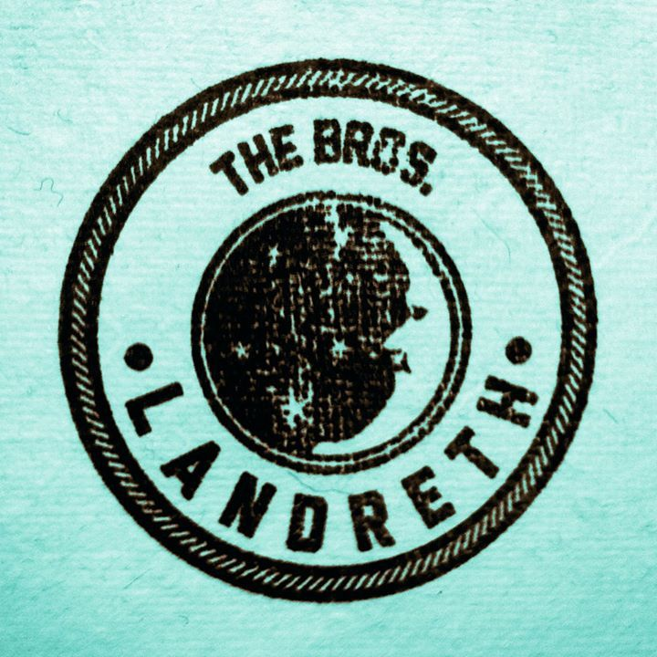 The Bros. Landreth Tour Dates