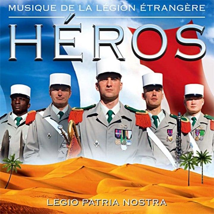 Héros . Musique de la Légion Etrangère Tour Dates