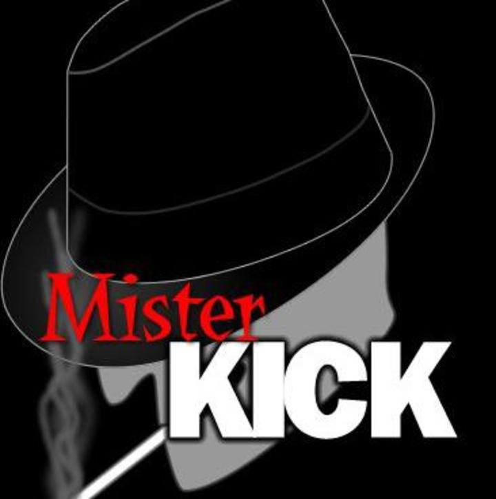 Mister Kick Tour Dates