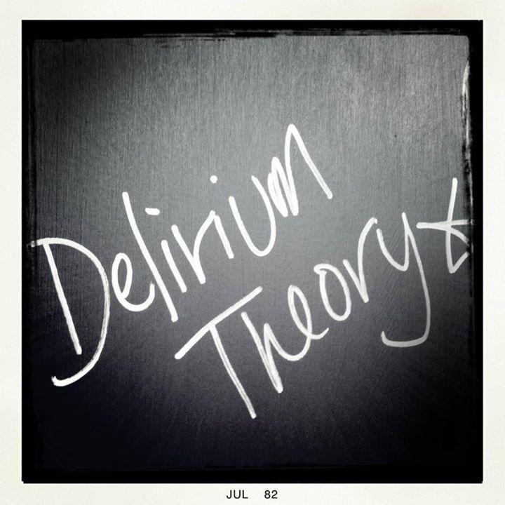 Delirium Theory Tour Dates