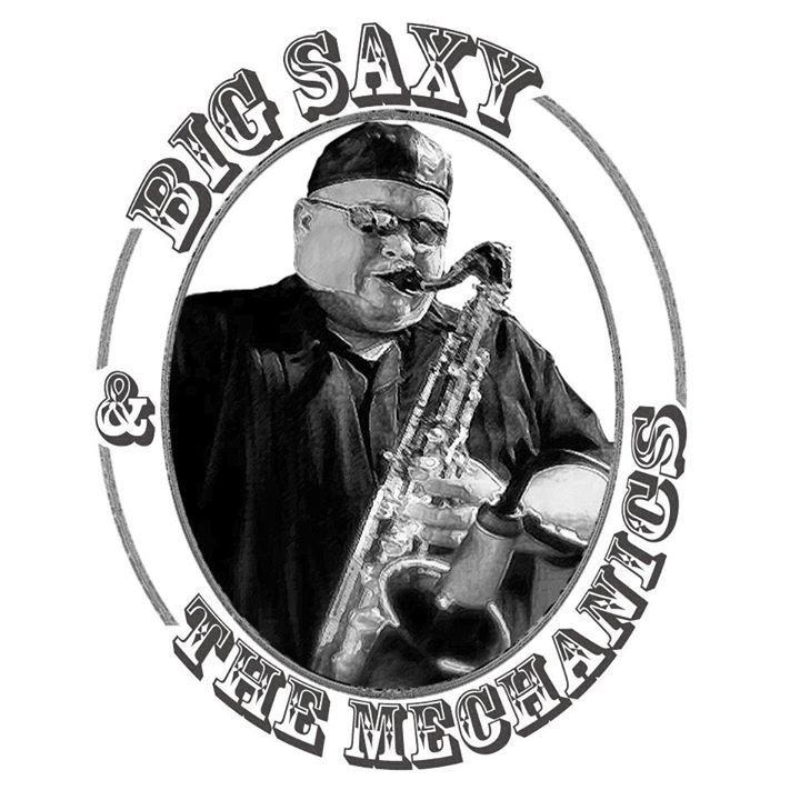 Big Saxy & The Mechanics Tour Dates