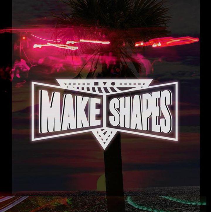 Make Shapes Tour Dates