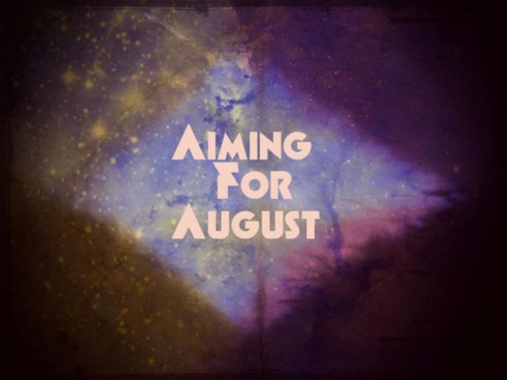 Aiming For August Tour Dates