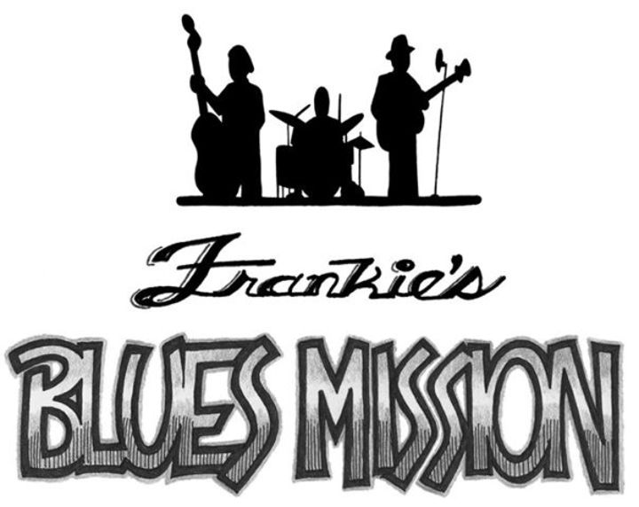 Frankie's Blues Mission Tour Dates