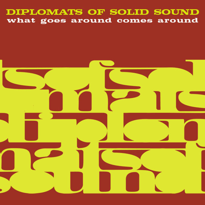 The Diplomats of Solid Sound Featuring the Diplomettes Tour Dates