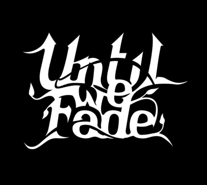 Until We Fade Tour Dates