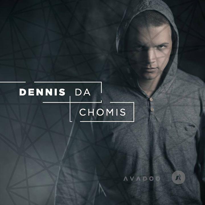 dennis.da.chomis Tour Dates