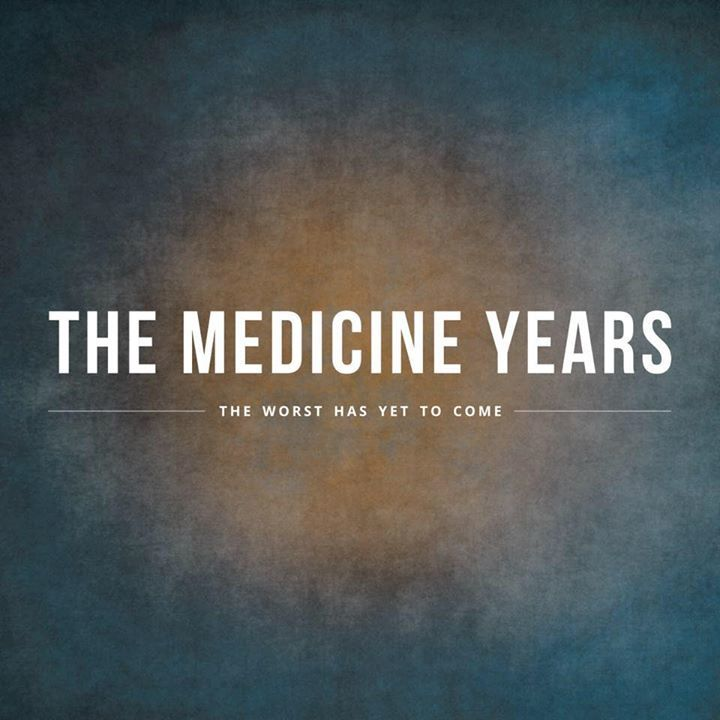 The Medicine Years Tour Dates