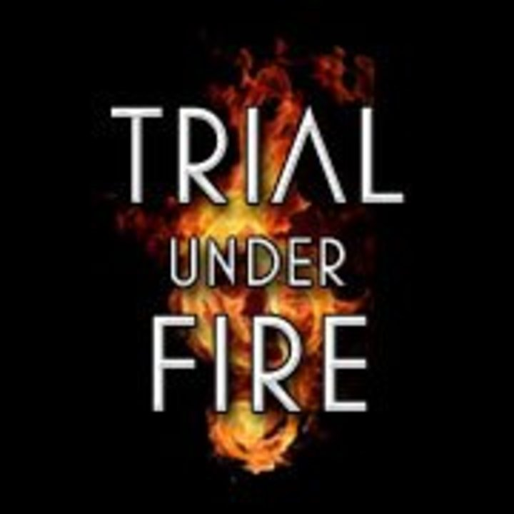 Trial Under Fire Tour Dates