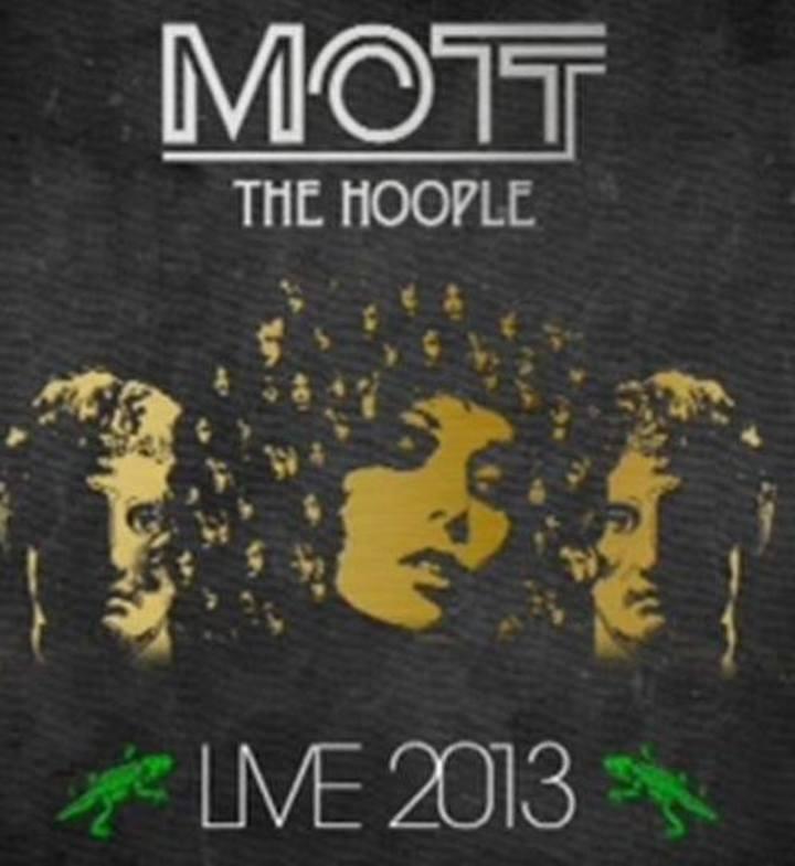 Mott The Hoople 2013 Reunion Tour Tour Dates