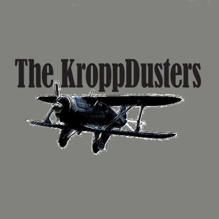 The Kropp Dusters Tour Dates