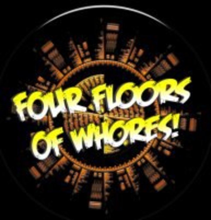 Four Floors of Whores Tour Dates