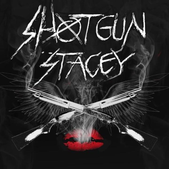 Shotgun Stacey Tour Dates