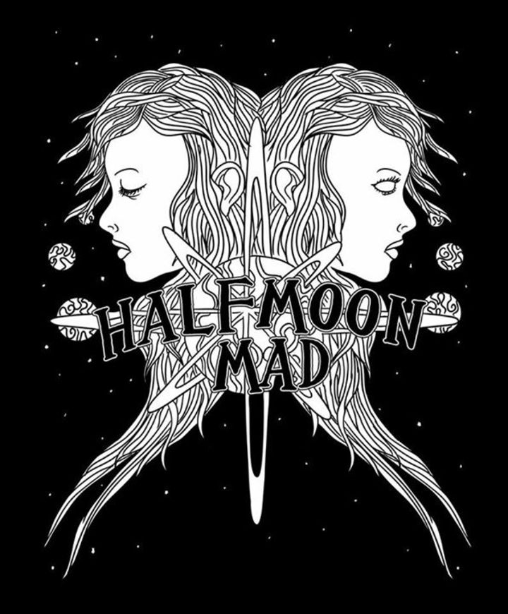 Halfmoon Mad Tour Dates